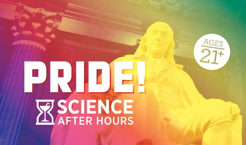 Science After Hours: Pride