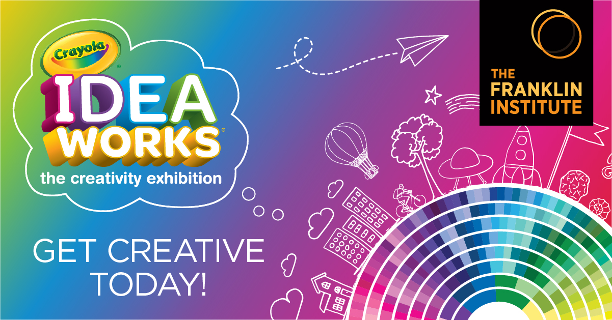 Crayola IDEAworks: The Creativity Exhibition - Get Creative Today!