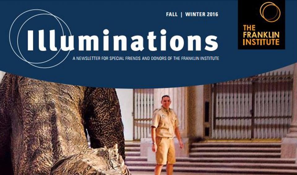 Cover of the Franklin Institute's Fall and Winter 2016 edition of Illumination magazine