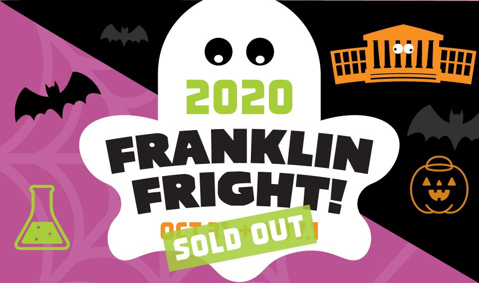 Franklin Fright 2020 Completely Sold Out