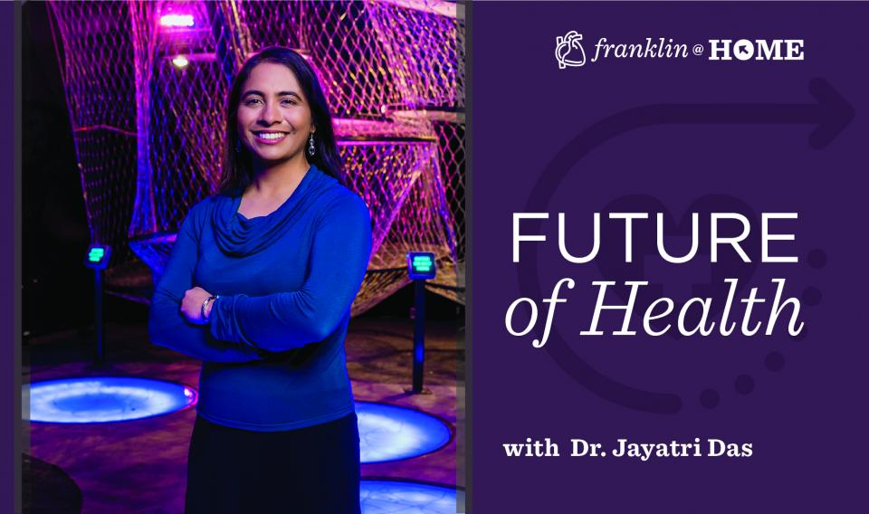 The Future of Health with Dr. Jayatri Das