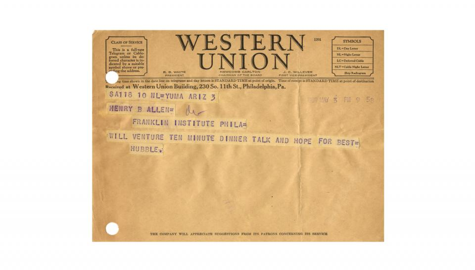 "Telegram from Edwin Hubble to Henry B. Allen, ""Will venture ten minute dinner talk and hope for best,"" 5/3/1939"