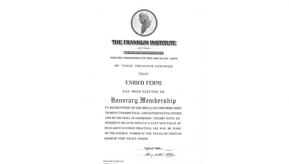Enrico Fermi's Honorary Franklin Institute Membership Certificate, 4/16/1946.