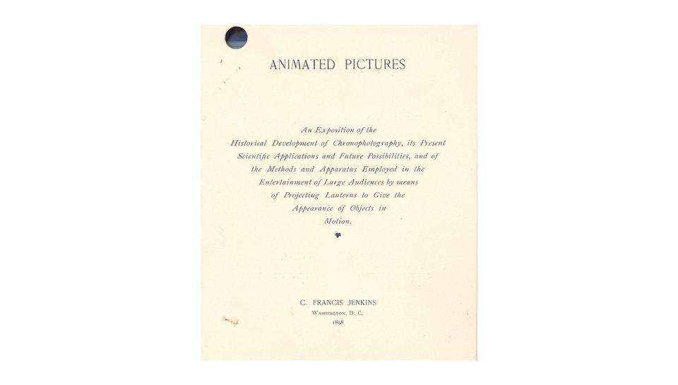 """""""Animated Pictures,  An Exposition of the Historical Development of Chronophotography, its Present Scientific Applications, and Future Possibilities...,"""" 1898."""