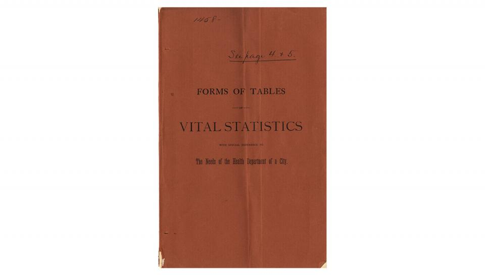 1st page out of 5 from the Booklet, from John S. Billings, Forms of Tables of Vital Statistics - Needs of a City Health Department, 1888.