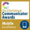 23ed Annual Communicator Award Mobile Excellence