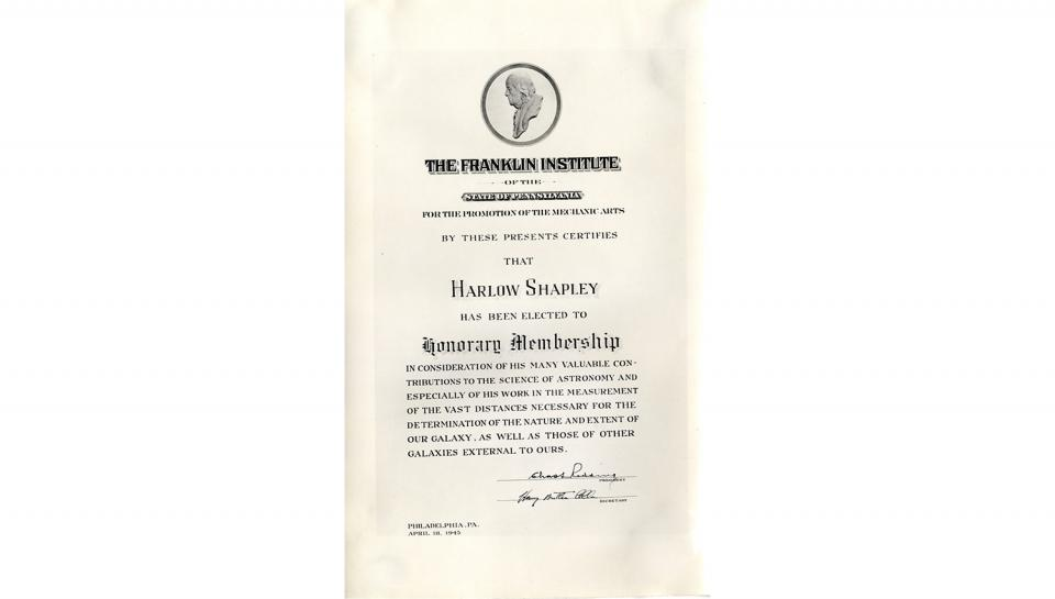 """Franklin Institute Honorary membership certificate to Harlow Shapley """"in consideration of his many valuable contributions to the science of astronomy..."""" 4/18/1945."""